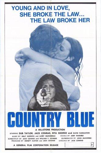 Country blau Plakat Movie Poster 11 x 17-28 cm x 44 cm, Jack Taylor Dub Conrad Rita George Huddleston Mildred braun Richmond David Johnson
