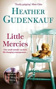 Little Mercies by [Gudenkauf, Heather]