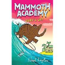 Surf's Up: v. 4 (Mammoth Academy)