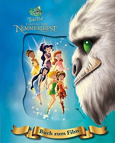 Disney Tinkerbell und die Legende vom Nimmerbiest: Das Buch zum Film mit magischem ()