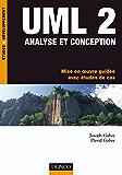 UML 2 Analyse et conception : Mise en oeuvre guidée avec études de cas