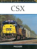 CSX: Railroad Heritage 1980-2005 (Color History)