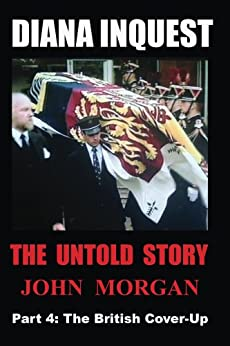 Diana Inquest: The British Cover-Up (English Edition) di [Morgan, John]
