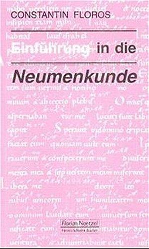 Einführung in die Neumenkunde (Taschenbücher zur Musikwissenschaft)