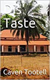 Book cover image for Dis' Taste