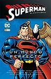 Superman: El Nuevo milenio núm. 06 - Un Mundo Perfecto