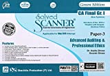 Solved Scanner CA Final Group-I (New Syllabus) Paper-3 Advanced Auditing & Professional Ethics(Applicable for MAY 2019 Attempt)