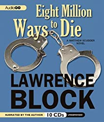 Eight Million Ways to Die (Matthew Scudder Mysteries)