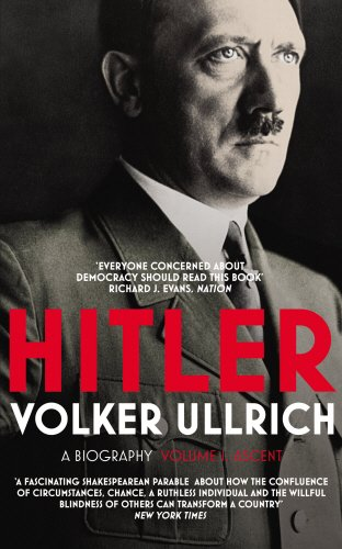 Hitler. Ascent 1889-1939 -  Volumen I