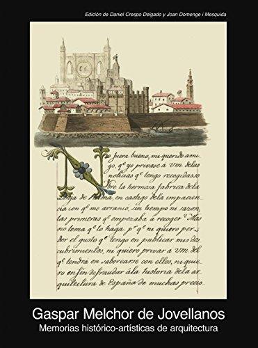 Memorias histórico-artísticas de arquitectura (1805-1808) (Fuentes de arte)