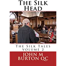 The Silk Head (The Silk Tales Book 2)
