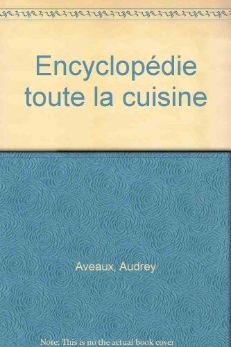 Encyclopdie toute la cuisine