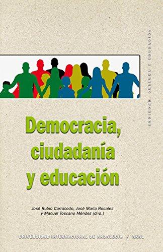 Democracia, ciudadanía y educación por José Rubio Carracedo
