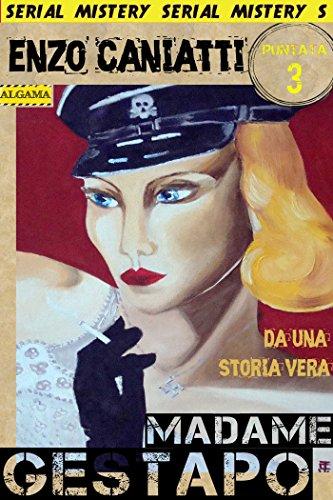 Madame-Gestapo-Terza-puntata
