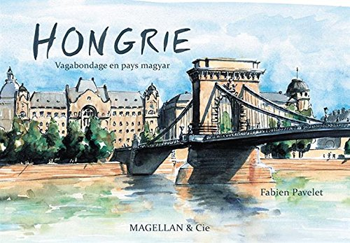 Hongrie Vagabondage En Pays Magyar [Pdf/ePub] eBook