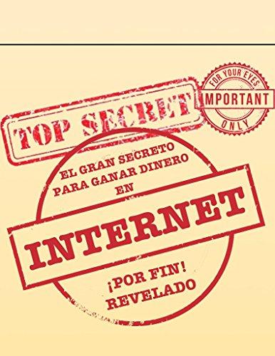 El Gran Secreto Para Ganar Dinero Online: La Fórmula Secreta