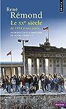 Introduction à l'histoire de notre temps : Tome 3, le XXe siècle, de 1914 à nos jours by René Rémond (2014-02-20)