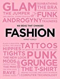 100 Ideas that Changed Fashion (Pocket Editions)