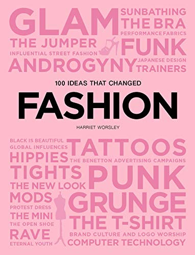 100 Ideas that Changed Fashion (Pocket (World Book Week Kostüm)