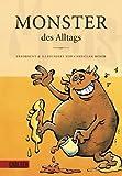 Monster des Alltags 1: Monster des Alltags - Christian Moser