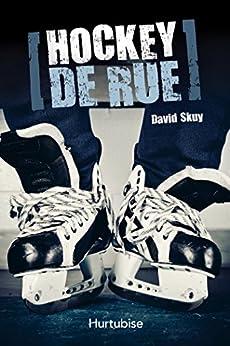 Hockey de rue par [Skuy, David]