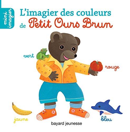 L'imagier des couleurs de Petit Ours Brun