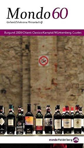 Preisvergleich Produktbild Mondo 60. Burgund, Chianti Classico, Kamptal, Württemberg: Cuvées