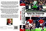 Before the Premiership: 1962-1992 Football League Divisions 1 and 2