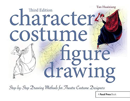 Character Costume Figure Drawing: Step-by-Step Drawing Methods for Theatre Costume - Kostüm British Drama