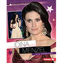 Idina Menzel: Vocal Superpower (Pop Culture Bios)