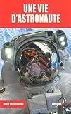 "Afficher ""Une vie d'astronaute"""