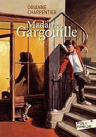 Madame Gargouille par Orianne Charpentier