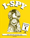 I-Spy 1 : Activity book