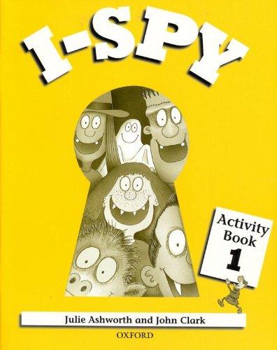 I-Spy 1 : Activity book par Julie Ashworth