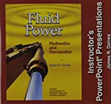 Fluid Power: Hydraulics and Pneumatics: Instructor's Powerpoint Presentations - Individual License