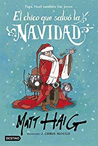 El chico que salvó la Navidad par Matt Haig