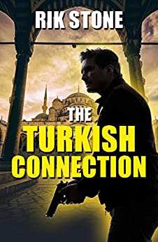 The Turkish Connection by [Stone, Rik]