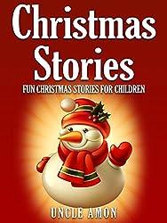 Christmas Stories for Kids: Fun Christmas Short Stories for Kids + Christmas Jokes! (Christmas Books for Children) (English Edition)