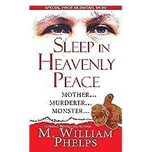 Sleep In Heavenly Peace (Pinnacle True Crime) (English Edition)