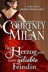 """Der Herzog und seine geliebte Feindin (Die Serie """"Geliebte Widersacher"""" 1)"""