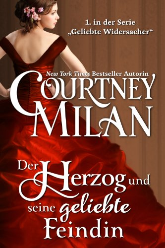 """Buchseite und Rezensionen zu 'Der Herzog und seine geliebte Feindin (Die Serie """"Geliebte Widersacher"""" 1)' von Courtney Milan"""