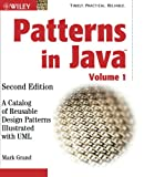 Patterns in Java: A Catalog of Reusable Design Patterns Illustrated with UML: 1