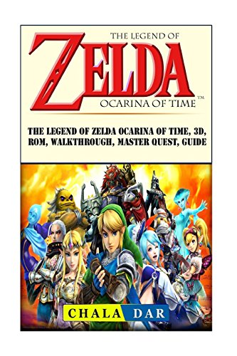 The Legend of Zelda Ocarina of Time, 3D, Rom, Walkthrough, Master Quest, Guide (Zelda Ocarina Of Time 3d Guide)