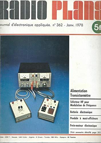Radio Plans n°362 janvier 1978: Batterie électronique programmable (2e partie).Pendule digitale à afficheurs géants. par RADIO PLANS Revue mensuelle d'électronique appliquée.