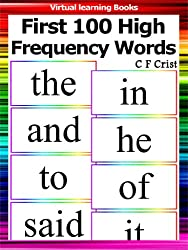 First 100 High Frequency Words: Individual Flashcards (Learn To Read (Learning To Read Flashcards For Children))
