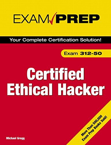 Certified Ethical Hacker Exam Prep by Michael Gregg (2006-04-17)