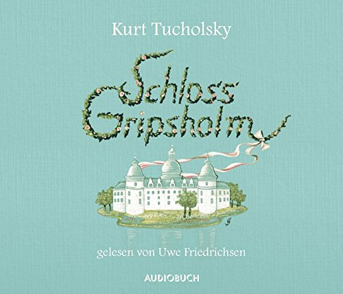 Schloss Gripsholm (ungekürzte Lesung auf 4 Audio-CDs): Alle Infos bei Amazon