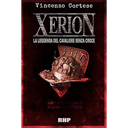 Xerion: La Leggenda Del Cavaliere Senza Croce
