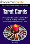 Tarot Cards: The Ultimate Guide to Ta...