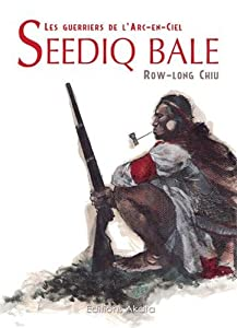 Seediq Bale, les guerriers de l'Arc-en-Ciel Edition simple One-shot
